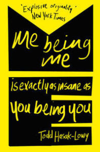9781471124594_200x_me-being-me-is-exactly-as-insane-as-you-being-you_haftad