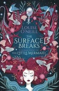 9781407185538_200x_the-surface-breaks-a-reimagining-of-the-little-mermaid