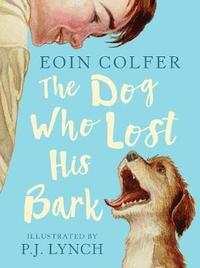9781406386622_200x_the-dog-who-lost-his-bark_haftad